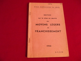 MOYENS LEGERS DE FRANCHISSEMENT Notice De Mise En Oeuvre 1956 école Du Génie Angers - Bücher