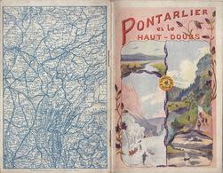Pontarlier Et Le Haut Doubs Guide En 42 Pages Bien Illustrées - Dépliants Touristiques