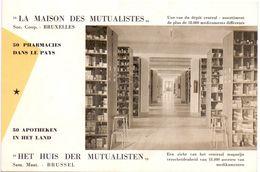 Buvard Vloeipapier - La Maison Des Mutualistes - Pharmacies - Bruxelles - Buvards, Protège-cahiers Illustrés