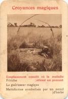 EMPLACEMENT MAUDIT OU LA MALADIE ATTEND UN PASSANT CROYANCES MAGIQUES  CARTE FORMAT 11 X 7.50 CM DOS VIERGE - Cartoline