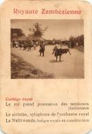 CORTEGE ROYAL ROYAUTE ZAMBEZIENNE  CARTE FORMAT 11 X 7.50 CM DOS VIERGE - Cartes Postales