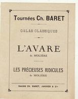 Programme De Théâtre TOURNEES CH. BARET L'avare Précieuses Ridicules De Molière - Programmes