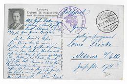 1915 - CARTE FM De PROPAGANDE ALLEMANDE De La PRISE De LONGWY (MEURTHE ET MOSELLE) UTILISEE à COURTRAI (BELGIQUE) - Marcofilie (Brieven)