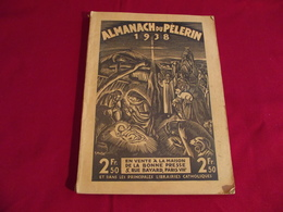 ALMANACH DU PELERIN 1938 - Calendars