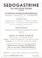 Pub Reclame - Sedogastrine Du Docteur Zizine - Ets Kottenhoff - Forest Bruxelles - Statue Brasseur - Advertising