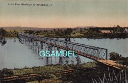 CPA MADAGASCAR - Le Pont Métallique De Brickaville - Edit PAOLI. - Voir Scan - Madagascar