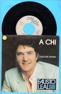 Disque 45 Tours - Leali Fausto A Chi / Canzone A Maria - Vinyl Records
