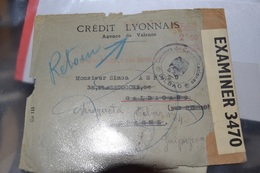 LETTRE DE 1941 ; DU CREDIT LYONNAIS CACHET DE CENSURE  ;RETOUR..    CACHET LYON 1941. BANDEAU OPENED BY  EXAMINER 3470 - Nationalists Censor Marks
