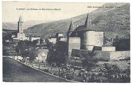 Cpa Florac - Le Château Et Le Marché Aux Boeufs - Florac