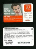 02) Ricarica Wind - Chiama Gratis Da 10 Euro Scad. 30 06 2010 Publicenter - Schede GSM, Prepagate & Ricariche