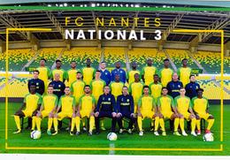 CARTE D'EQUIPE DE    .  FC.NANTES   *44* FRANCE  FC.NANTES NATIONAL 3   SAISON 2017-2018   #  CE. 026 - Soccer