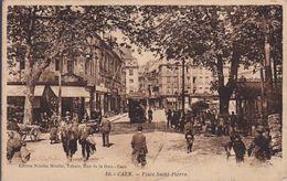 CAEN   Place St Pierre - Caen