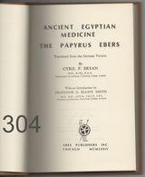 Ancient Egyptian Medicine / The Papyrus Ebers (MCMLXXIV) - Archäologie