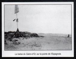 2004  --  LA BALISE DU GALON D OR SUR LA POINTE DE L ESPAGNOLE   3N742 - Vieux Papiers