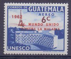GUATEMALA :1962: Y.PA276 Dentelled/avec Légère Trace De Charnière/lightly Hinged :  ## MALARIA ERADICATION CAMPAIGN ## - Guatemala