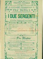 CHIAVAZZA-TEATRI-DRAMMI-I DUE SERGENTI AL CORDONE SANITARIO DI PORTO VANDRE'-AUBIGNY-D. BOTTO-DON PROCOPIO - Manifesti
