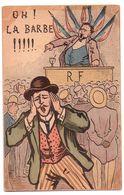"F121 - Humoristique Et Politiqur - "" Oh La Barbe "" - Satiriques"