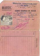 FEDERATION ROYALE MAROCAINE DE RUGBY -LICENCE COLONIALE DE JOUEUR-MAROC N°5360 19/3/1954 - Cartes