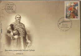 SRB 2015-639 CENTURY OF SERBI ARMY, SERBIA, FDC - Militaria