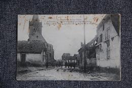 Guerre 1914 -18:  ASPACH LE HAUT Bombardé Par Les Allemands, Le 29 Décembre 1914.Quartier De La Mairie Et De L'Eglise - Oorlog 1914-18