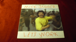 MICK JAGGER  LET'S WORK - 45 T - Maxi-Single