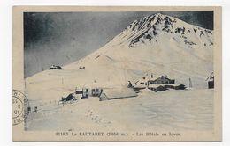 (RECTO / VERSO) LE LAUTARET EN 1932 - N° 8110.3 - LES HOTELS EN HIVER - BEAU CACHET - CPA VOYAGEE - France