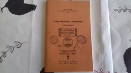 L'oblitération Française Initiation Par Jean Pothion 1964 - Oblitérations
