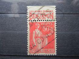 """VEND BEAU TIMBRE DE FRANCE N° 283 , TYPE I + BANDE PUBLICITAIRE """" BENJAMIN """" !!! (l) - Publicités"""