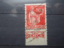 """VEND BEAU TIMBRE DE FRANCE N° 283 , TYPE I + BANDE PUBLICITAIRE """" BENJAMIN """" !!! (o) - Publicités"""