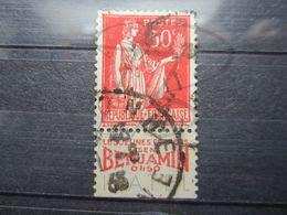 """VEND BEAU TIMBRE DE FRANCE N° 283 , TYPE I + BANDE PUBLICITAIRE """" BENJAMIN """" !!! (t) - Publicités"""