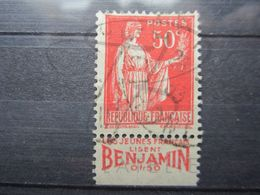 """VEND BEAU TIMBRE DE FRANCE N° 283 , TYPE I + BANDE PUBLICITAIRE """" BENJAMIN """" !!! (u) - Publicités"""
