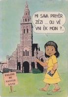 974 - ILE DE LA REUNION - église De Ste ANNE - Je Vais Prier Jésus - LANGUE CRÉOLE CARTE HUMORISTIQUE ILLUSTRÉE - Sin Clasificación