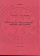 GAGGERO - I BOLLI TONDO RIQUADRATI USATI NEL REGNO D'ITALIA - SECONDA EDIZIONE 1987 - Italia