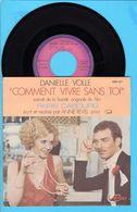 Disque 45 Tours - Danielle Volle Comment Vivre Sans Toi Bo Du Film Paris Cabourg - Soundtracks, Film Music