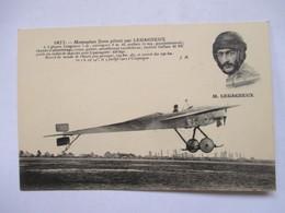 MONOPLAN  ZENS  PILOTE  PAR  LEGAGNEUX                  TTB - Airmen, Fliers