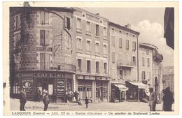 Cpa Langogne - Un Quartier Du Boulevard Landos ( Grand Café De L'Univers ) - Langogne
