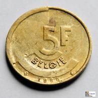 Belgica - 5 Francos - 1986 - 1951-1993: Baudouin I