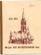 100 Jaar Sint-Macariusparochie Gent - Met Prachtig Werkje Nieuwe Parochie Kerk Van Den H. Macarius Te Gent 1880 - Histoire
