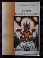 LOZERE LE RETOUR DE LA BETE  WILLIAMS PIERREDON   DEDICACE - Auvergne