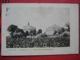 Białykamień (Olesko / Олесько) - Kosciol I Szkola W Bialymkamieniu - Ucraina