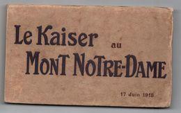 CARNET LE KAISER AU MONT NOTRE DAME (02) - 17 JUIN 1918 - Autres Communes