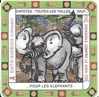 BISTROT SERIE 6 SOUS-BOCKS  EDITE PAR ENTR'AIDS LIMOUSIN SANTE PREVENTION SIDA MST BIERE . ELEPHANT  CAPOTES PRESERVATIF - Sotto-boccale