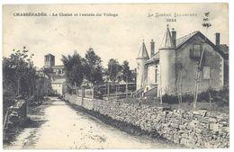 Cpa Chasséradès - Le Chalet Et L'entrée Du Village - France