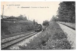 CHAUMONT - Tranchée Du Chemin De Fer (train) - Chaumont