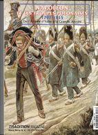 """Histoire Militaire - Revue """"Tradition Magazine  Hors Série N°8 - Napoléon Et Les Troupes Polonaises ( 1797-181 TB état - - Histoire"""