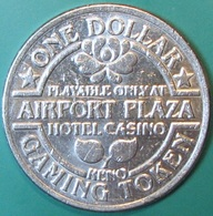 $1 Casino Token. Airport Plaza, Reno, NV. 1984. J42. - Casino