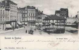 Charleroi - Souvenir De - La Grand' Place - Animée - Circulé - Dos Non Séparé - Kiosque -TBE - Charleroi
