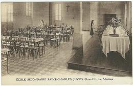 ECOLE SECONDAIRE SAINT-CHARLES, JUVISY Sur Orge - Le Réfectoire. - Juvisy-sur-Orge
