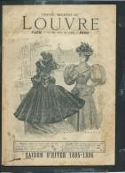 """Revue De 46  Pages """" Grands Magasins Du Louvre Paris , Saisons Hiver 1895 / 1896   Fab 42 - Mode"""