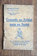 Livre Livret Du Ministère De La Guerre 1916 : Conseils Au Soldat Pour Sa Santé - WWI Grande Guerre Poilu Poilus - Livres, BD, Revues